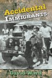 Accidental Immigrants - David Ward